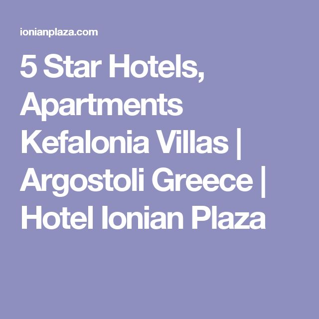 5 Star Hotels, Apartments Kefalonia Villas   Argostoli Greece   Hotel Ionian Plaza