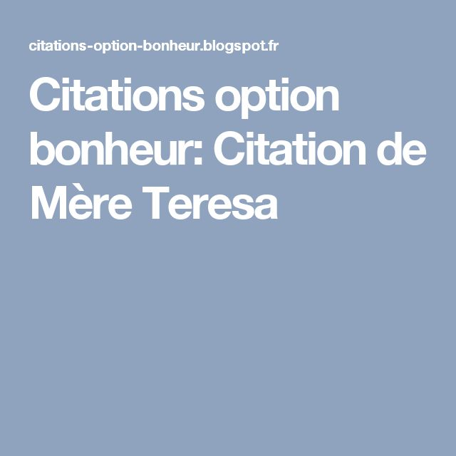 Citations option bonheur: Citation de Mère Teresa