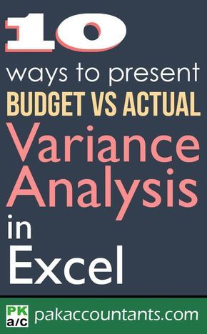 10 Ways To Present Variance Analysis Reports In Excel Free Tutorials Tips Tricks Techniques Dashboard Templates Cheat Sheets And Formula Core
