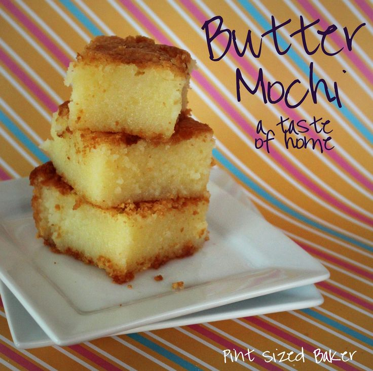 Pint Sized Baker: A Taste of Home - Butter Mochi--this recipe adds milk and bakes at 350 for 1 hour