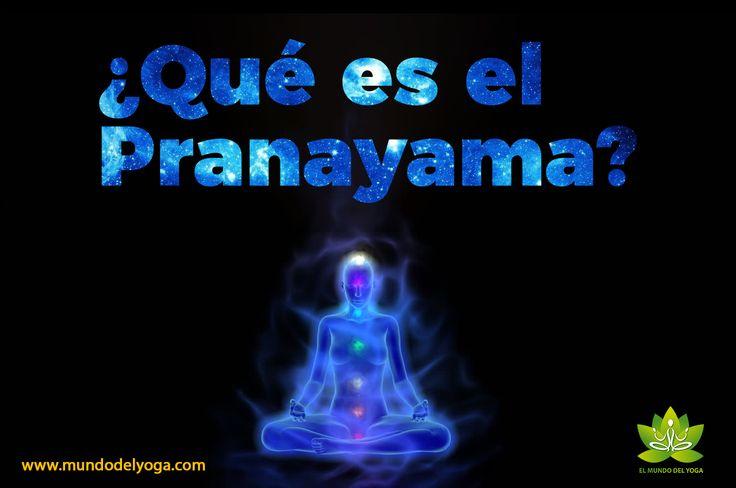 ¿Què son los pranayamas?