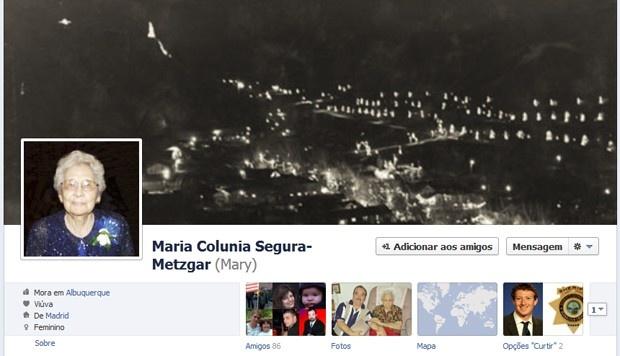 Morando em Albuquerque, EUA, Maria Colunia Seguar-Metzgar tem 105 anos e 85 amigos no Facebook. Segundo seu neto, que criou o perfil, a presença serve para ela mostrar que continua ativa. Ao criar a conta, não foi possível colocar a idade correta: a rede social não aceitou o seu ano de nascimento. No G1 Tecnologia.