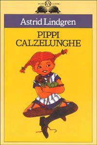Astrid Lindgren, Pippi Calzelunghe