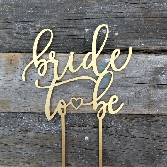 bride to be bridal shower cake topper 6 inches modern calligraphy uniqe laser cut wedding toppers by ngo creations