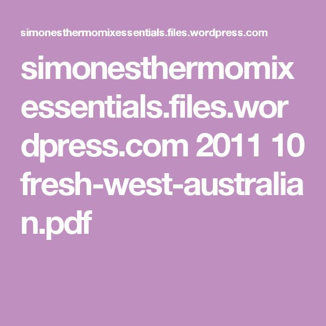simonesthermomixessentials.files.wordpress.com 2011 10 fresh-west-australian.pdf