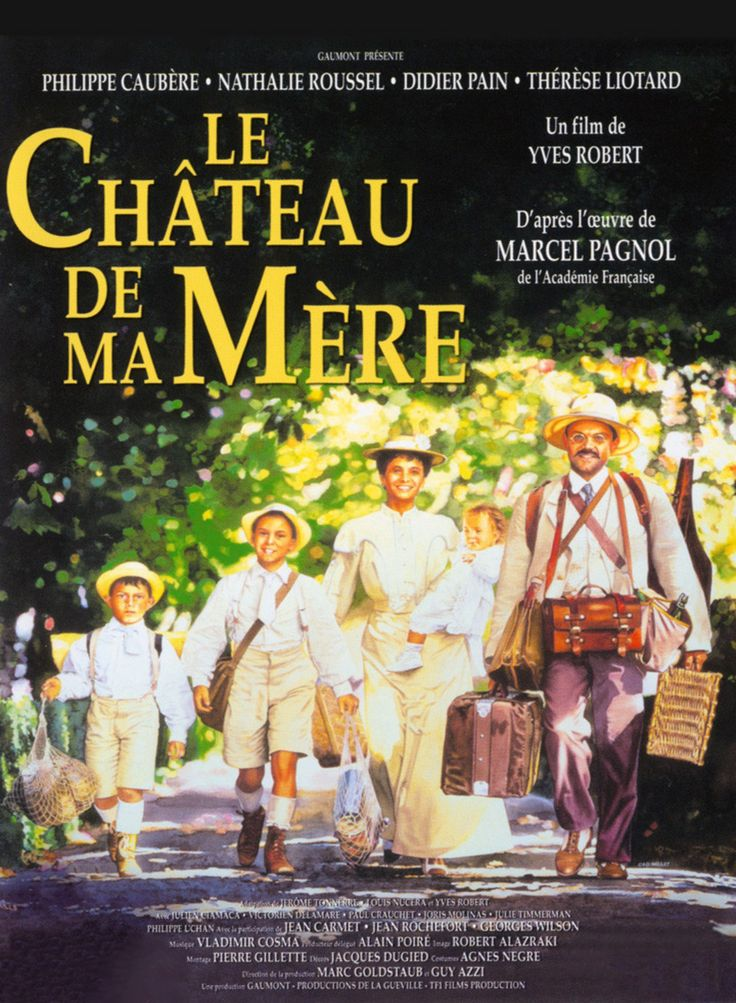 Le Château de ma Mère, a sequel to la Gloire de Mon Père, set in Provence, Marcel Pagnol's loving tribute to his mother.