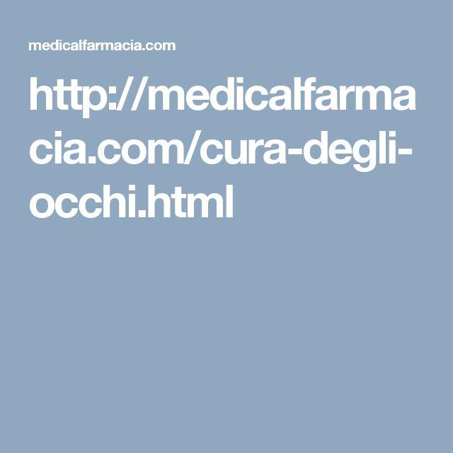 http://medicalfarmacia.com/cura-degli-occhi.html