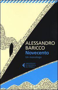 Alessandro Baricco - Novecento: Un monologo