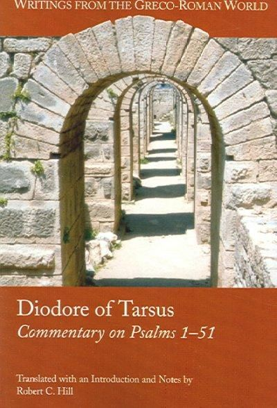 Diodore Of Tarsus: Commentary Of Psalms 1-51