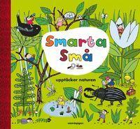 Smarta små upptäcker naturen (inbunden)