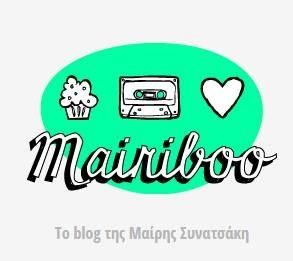 MAIRIBOO blog μαιρης <3