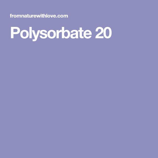 Polysorbate 20