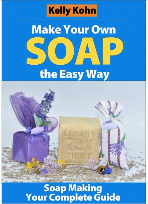 How to Make Soap - Your Guide on How to Make Cold Process Soap from Scratch - Free eBook