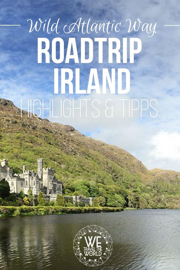 Irland Reise Tipp: Die schönsten Highlights am Wild Atlantic Way für deinen Irland Roadtrip. Reiseziele Europa