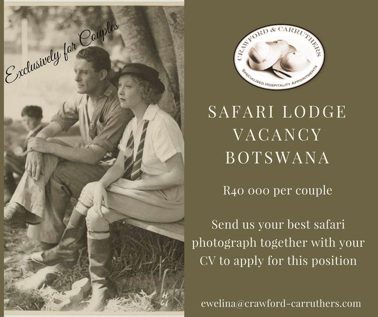 #crawfordcarruthers @crawfordandcarruthers ##safari #safarijobs #botswana #botswanajobs #lodgegm #lodgegm #lodgejobs #lodgecouples #exclusivelyforcouples