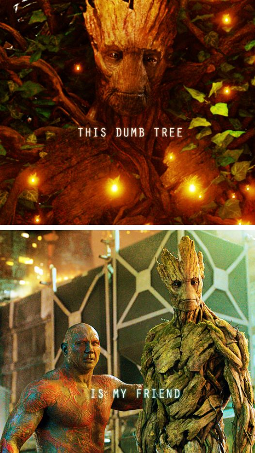 """@heavenspn This """"dumb tree"""" is my friend. (Guardians of the Galaxy) -- i liked this part! my friends and i went in loving different characters, and we left loving only Groot lol"""