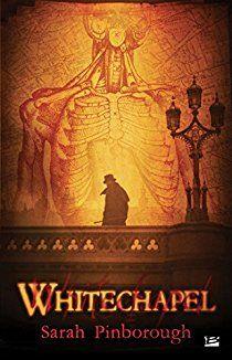 Whitechapel par Sarah Pinborough