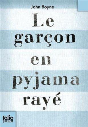 """Le garçon en pyjama rayé"" de John BOYNE -  un coup de poing dans l'estomac."