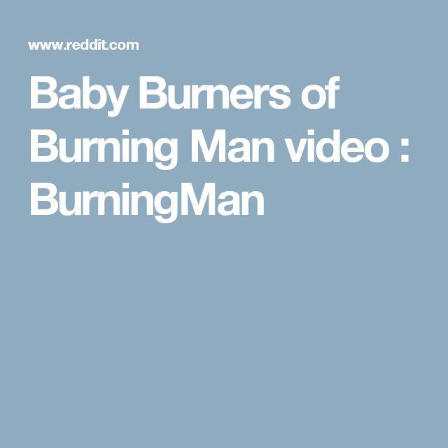 Baby Burners of Burning Man video : BurningMan
