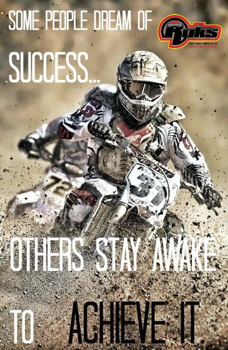 Roks motivation! #success #achieveit #roks #motivation #sports #motocross #quote