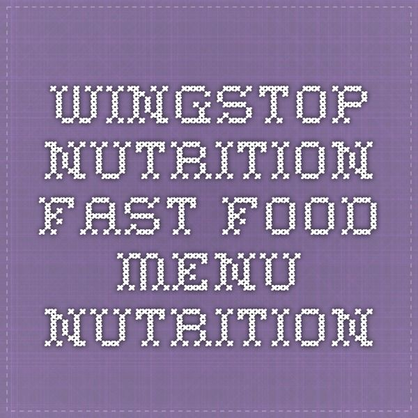 Wingstop Nutrition - Fast Food Menu Nutrition