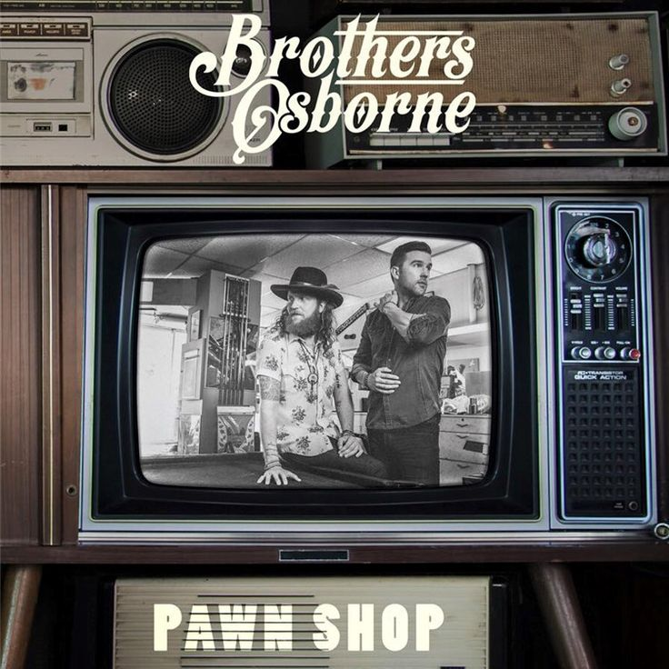 "Brothers Osborne Pawn Shop on LP Years before they climbed the country charts with songs like ""Stay a Little Longer"" and ""Rum,"" the Brothers Osborne grew up in Deale, Maryland, a small fishing town on"