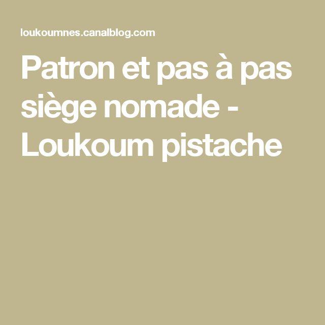 Patron et pas à pas siège nomade - Loukoum pistache