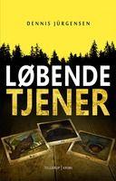 En Roland Triel-krimi #1: Løbende tjener - Dennis Jürgensen