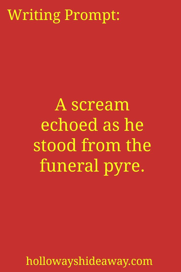 Writing Prompt-A scream echoed as he stood from the funeral pyre-July 2016-Fantasy Prompts