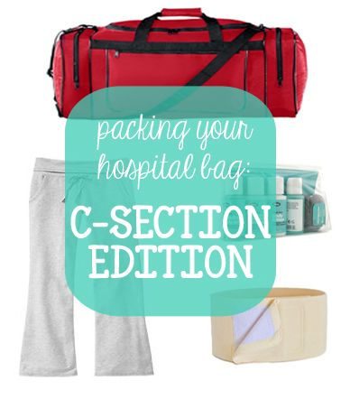 You Are My Licorice: Packing Your Hospital Bag: C-Section Edition. Yep! Sums it up!