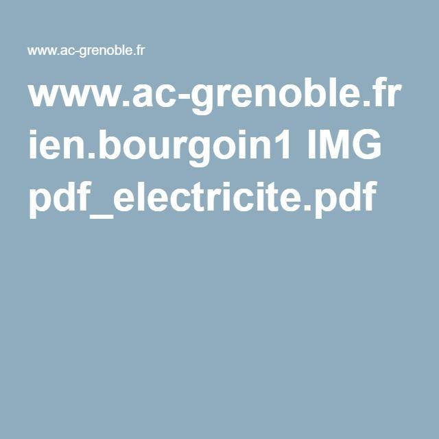 www.ac-grenoble.fr ien.bourgoin1 IMG pdf_electricite.pdf