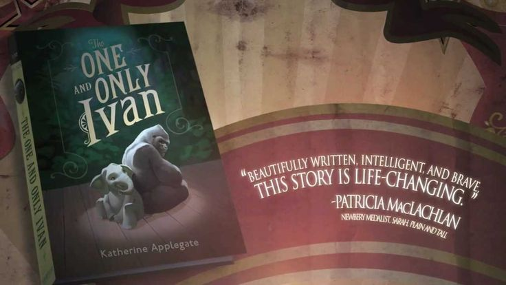 The trailer for The One and Only Ivan, sets up the story beautifully - it introduces the main character, his problem, and his desire - watch this and you'll want to run out and get the book, that's if you haven't already!