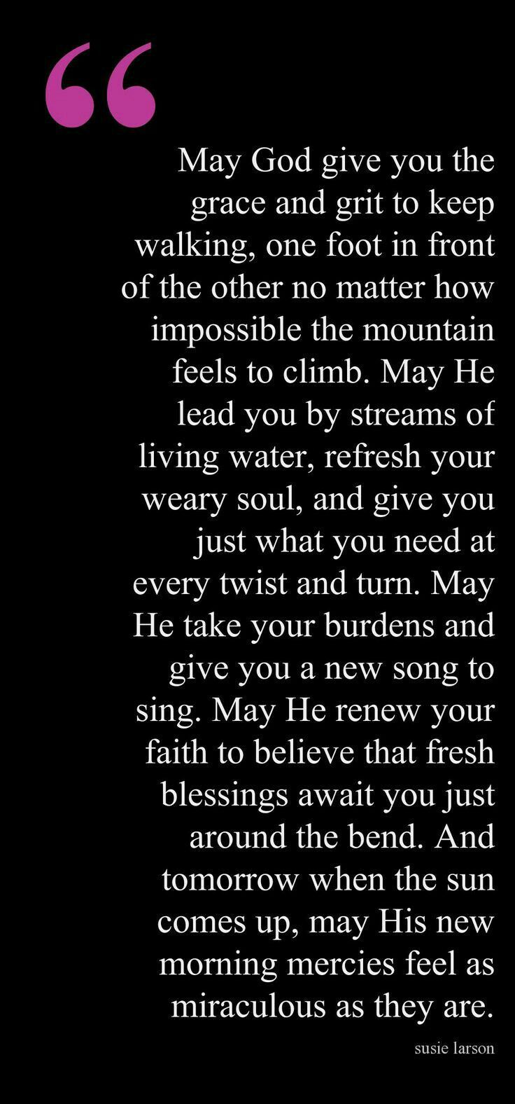 May God give you the grace...