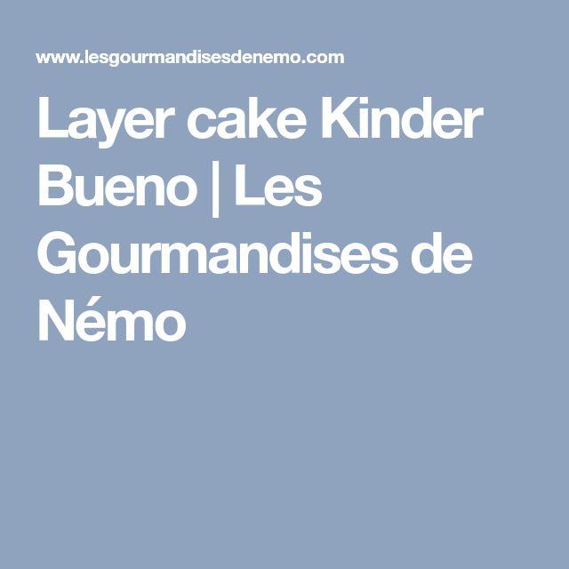 Les Gourmandises De Nemo Layer Cake Kinder