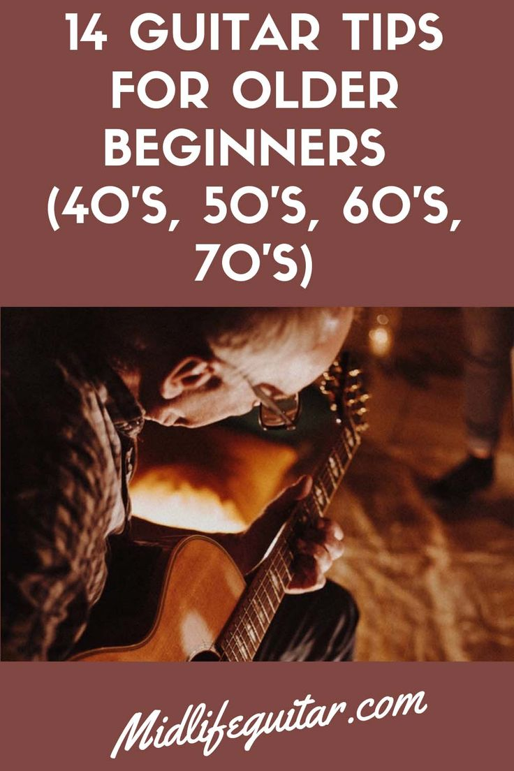 1b434f11c2b01efcea6726535889d885 - 14 Guitar Tips For Older Beginners (40's, 50's, 60's, 70's)