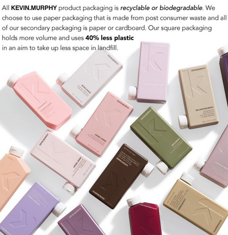 """As an individual I've always cared about the environment but it wasn't until I created my line of products that I became aware of just how much harm the production processes of any product had on the environment."" - Kevin Murphy"