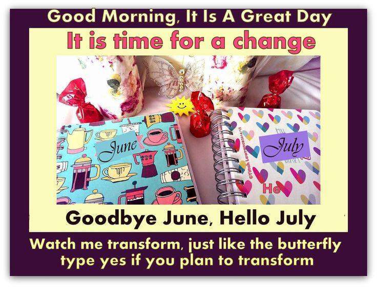 Goodbye June, Hello July