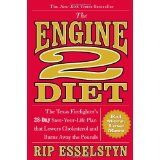The Engine 2 Diet: The Texas Firefighter's 28-Day Save-Your-Life Plan that Lowers Cholesterol and Burns Away the Pounds (Hardcover)By Rip Esselstyn
