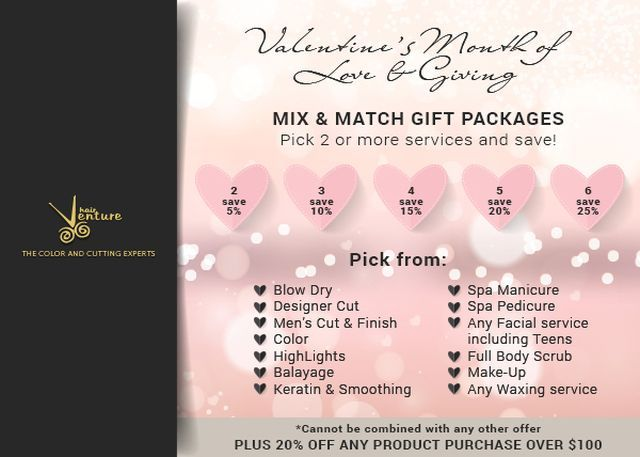 Valentine's Day Gift   Packages and Discounts at HairVenture Salon