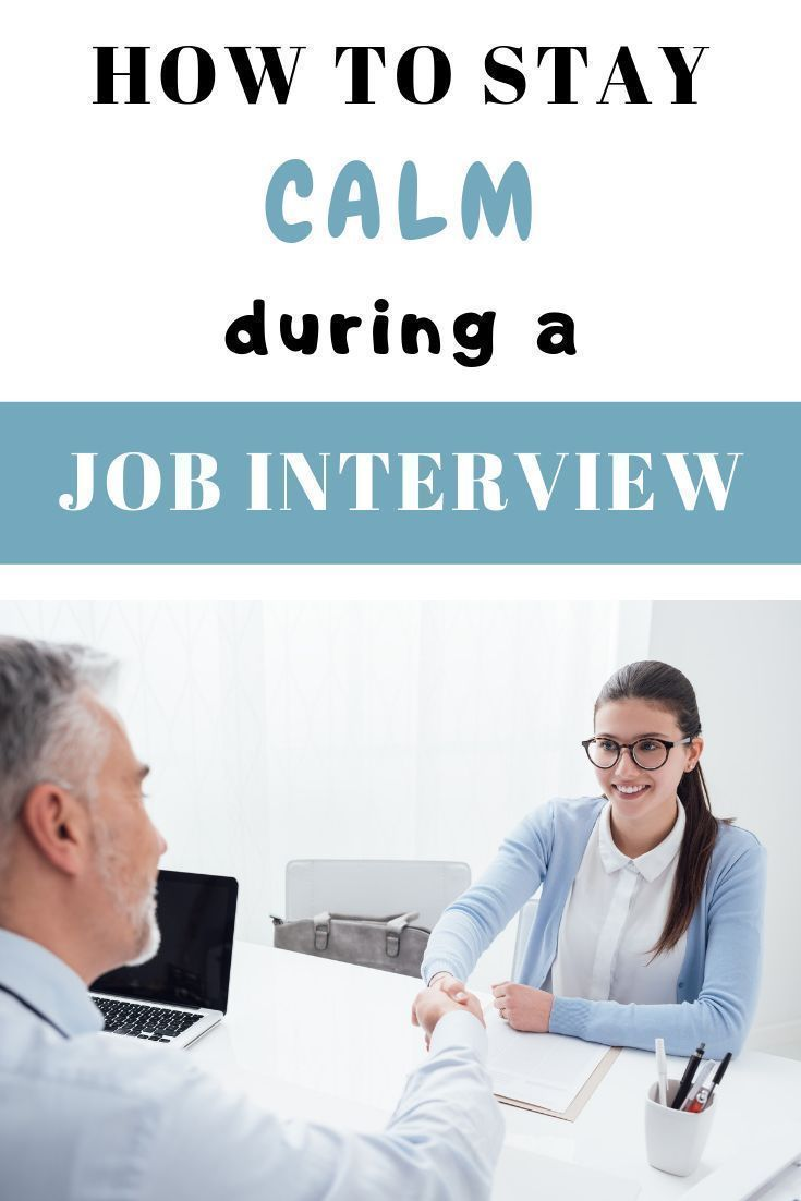 How to Stay Calm in a Job Interview