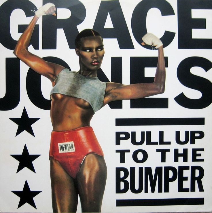 Grace Jone - Pull Up To The Bumper. Such a striking, sexy (and sexual) primal image.