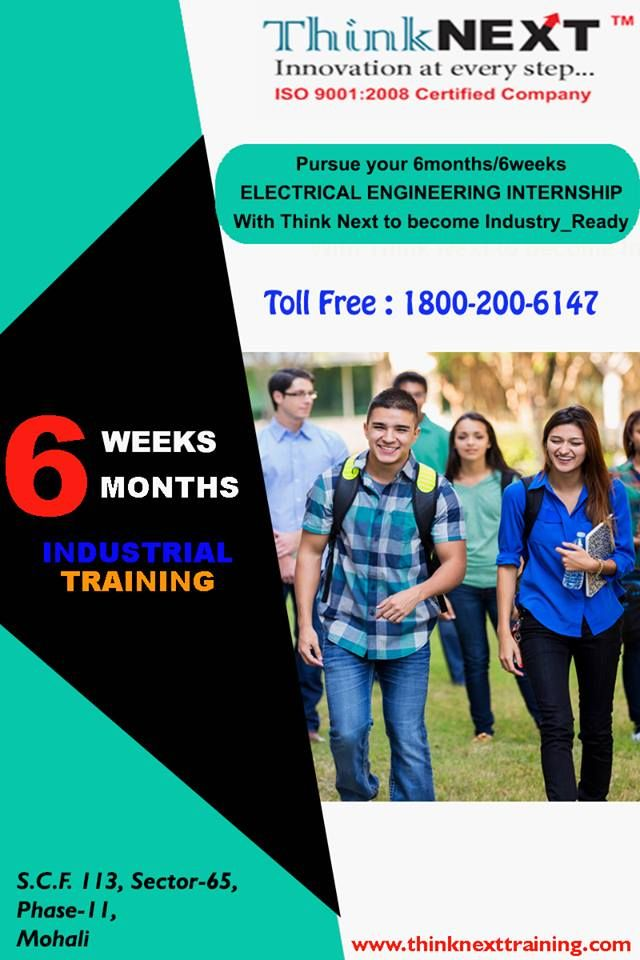 6 months training in electrical engineering in Chandigarh Mohali Apply for Electrical Engineering Internships for Undergraduate / Postgraduate students.   You Get Associated With No. 1 IT Company.   Adequate Conceptual And Practical Sessions. Find out more- http://www.thinknexttraining.com/ 1800-200-6147 Address: SCF 113, Sector-65, Phase-11 Mohali Chandigarh Contact us @ 7837401000, 7837402000, 7837403000
