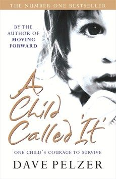 A Child Called It, by Dave Pelzer. Brought up by an alcoholic, unstable and violent mother, 'It' is treated as a slave, no longer a boy but an 'it'. Kept locked inside and only allowed to eat the dogs' scraps, it is many years before 'It' becomes 'Dave'  determined to survive and claim his life. TRUE STORY!