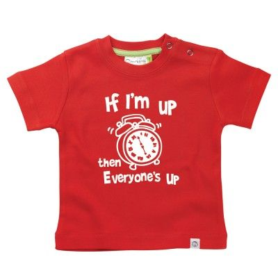 'If I'm Up' Babies T-Shirt by Hairy Baby