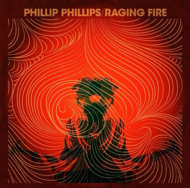 Phillip Phillips - Raging Fire