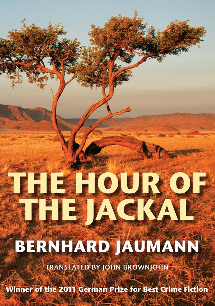 """Our August Book of the Month  """"The Hour of the Jackal"""" by Bernhard Jaumann & translated by John Brownjohn. First published in the English-language world by John Beaufoy Publishing in 2011, it is now out as a paperback version. Set in the Namibian summer, this breath-taking political thriller clocks up five murders, which are all related to the assassination of a supporter of Namibian independence in 1989. A gripping novel and the winner of the 2011 German Prize for Best Crime Fiction."""