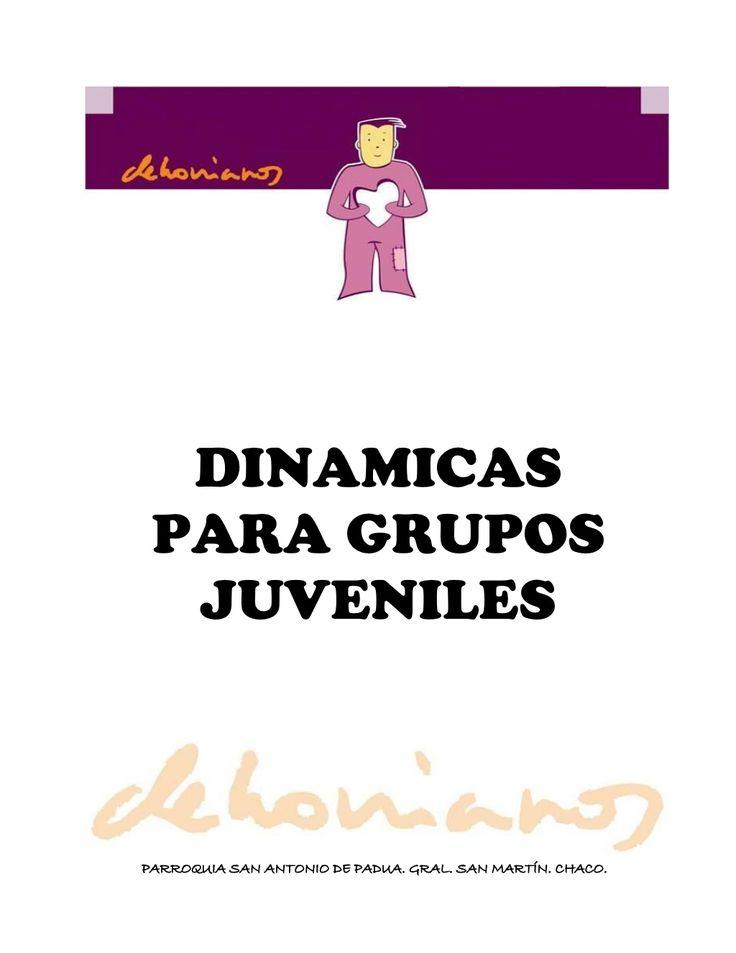 Dinamicas Para Grupos Juveniles by rudox via slideshare