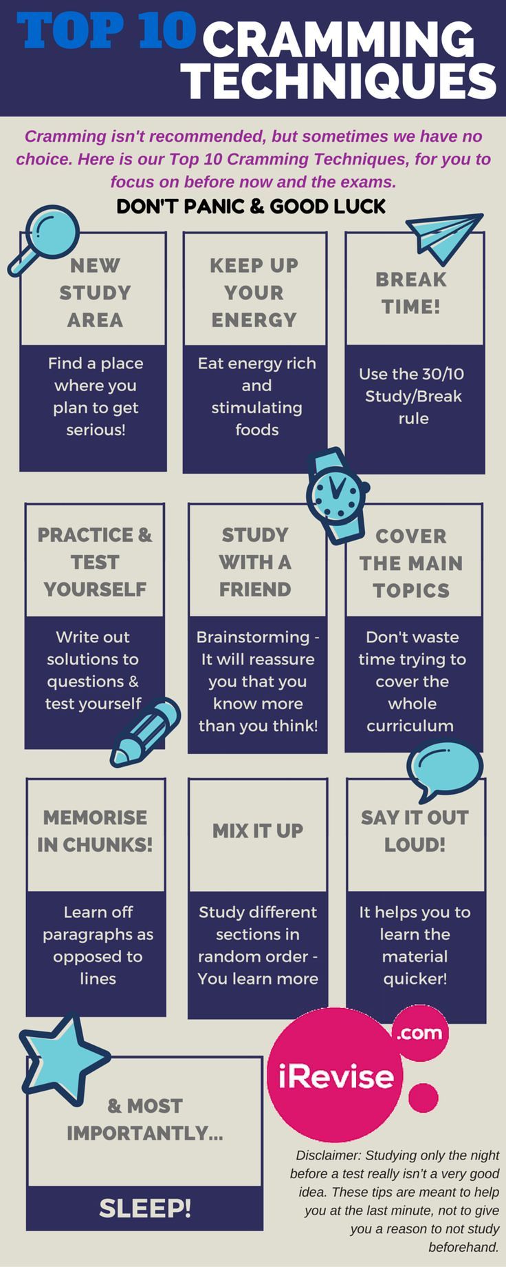 iRevise guide to help those of you, that have left studying to the last minute.     (Cramming is not advised). We do not advise leaving your studying to the last minute, but here are some helpful tips for when you do.  (The infographic is an updated version of the article).