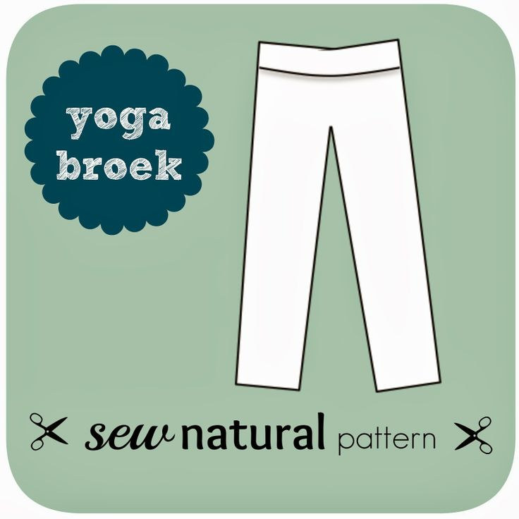 Patroon Variatie: Maak een Yoga Broek - Sew Natural Blog