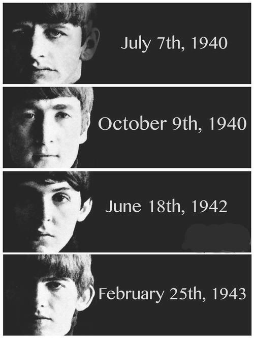 The Beatles' birthdays. Weird how I sometimes forget my family's birthdays, but I remember these? Is that bad? O.o